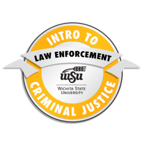 badge image for Intro to Criminal Justice: Law Enforcement